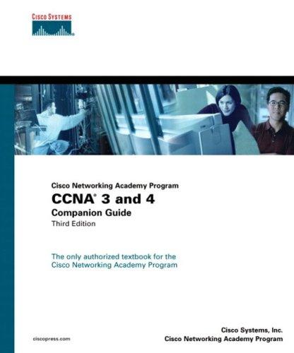 Cisco Networking Academy Program CCNA 3 and 4 Companion Guide, Third Edition