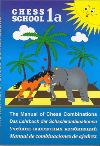 The Manual Of Chess Combinations 1a