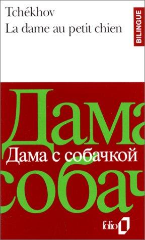 La Dame Au Petit Chien, édition Bilingue by Anton Chekhov