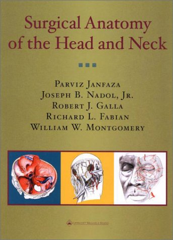 Surgical Anatomy of the Head and Neck by Parviz Janfaza