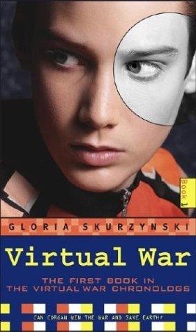 Virtual War by Gloria Skurzynski
