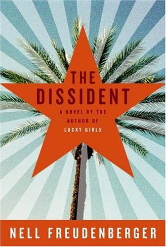 The Dissident by Nell Freudenberger