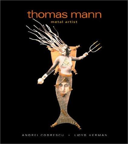 Thomas Mann Metal Artist
