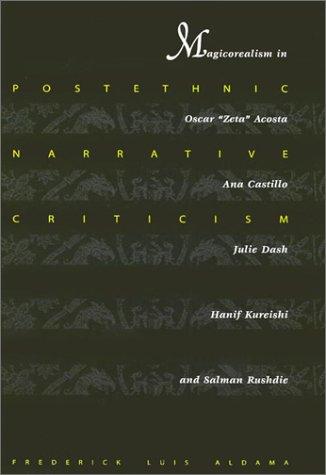 Postethnic Narrative Criticism: Magicorealism in Oscar