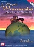 L'Esprit Manouche: A Comprehensive Study of Gypsy Jazz Guitar