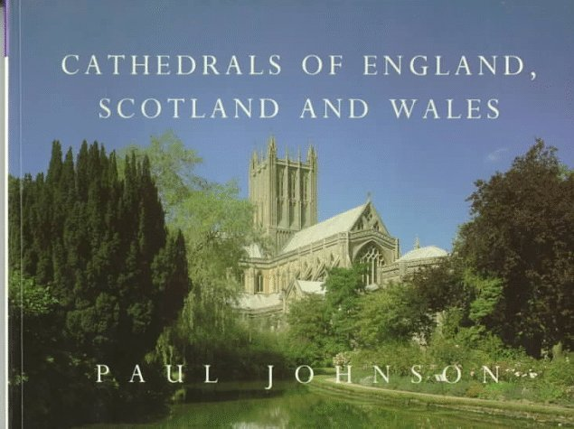Cathedrals of England, Scotland & Wales