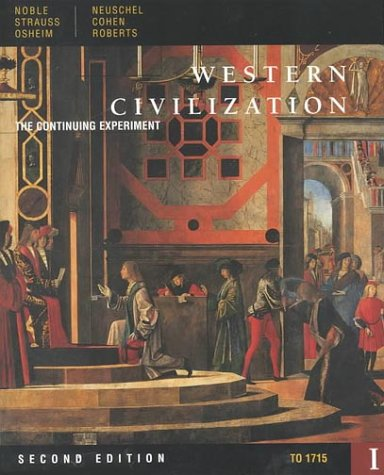 Western civilization the continuing experiment volume i to 1715 western civilization the continuing experiment volume i to 1715 brief edition by thomas fx noble fandeluxe Choice Image