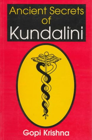 Ancients Secrets of Kundalini