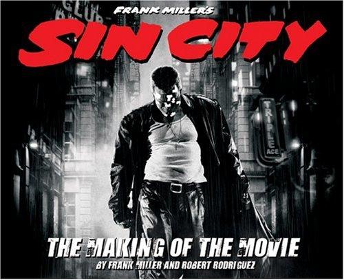 Frank Miller's Sin City by Robert Rodríguez