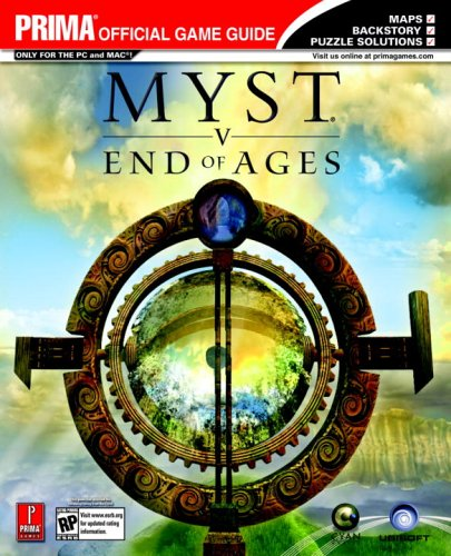 Myst V: End of Ages - Prima Official Game Guide