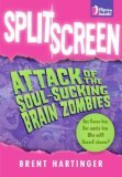 Split Screen: Attack of the Soul-Sucking Brain Zombies/Bride of the Soul-Sucking Brain Zombies (Russel Middlebrook, #3)