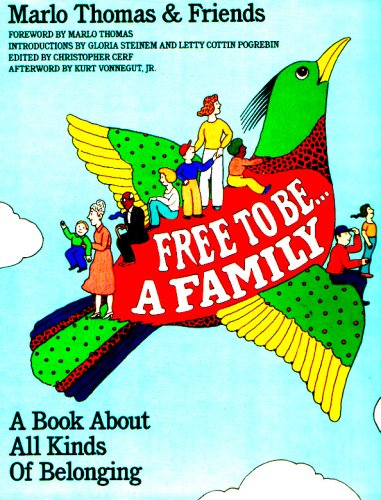 Free to Be...a Family: A Book About All Kinds of Belonging