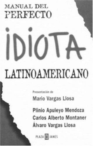 Manual del perfecto idiota latinoamerica...