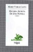 Historia Secreta de Una Novela: The Secret Story of a Novel
