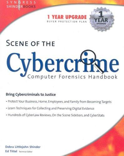 Scene of the Cybercrime: Computer Forensics Handbook