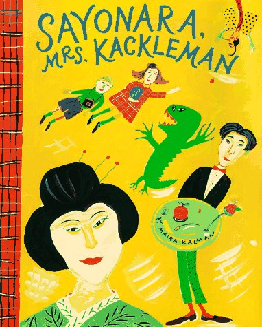 Sayonara, Mrs. Kackleman by Maira Kalman
