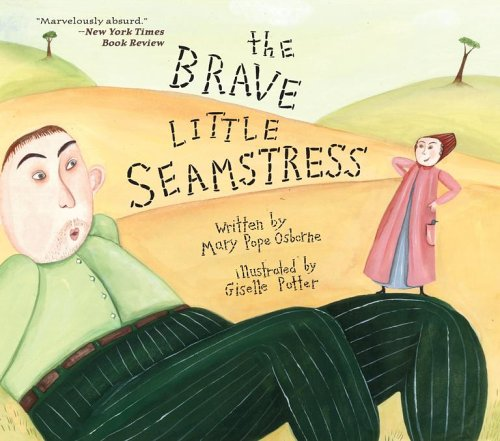The Brave Little Seamstress by Mary Pope Osborne
