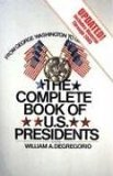 The Complete Book of U.S. Presidents by William DeGregorio