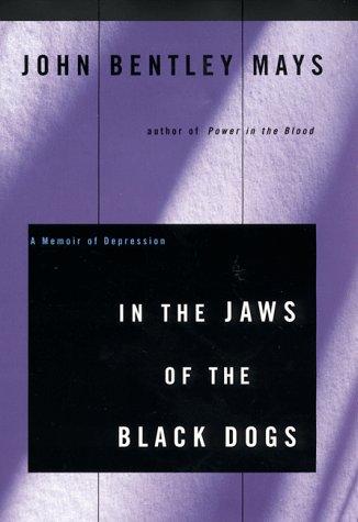 In the Jaws of the Black Dogs: A Memoir of Depression