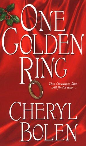 One Golden Ring by Cheryl Bolen