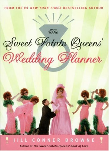 The Sweet Potato Queens Wedding Planner/Divorce Guide
