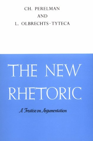 The New Rhetoric: A Treatise on Argumentation