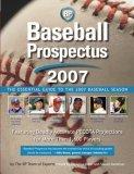 Baseball Prospectus 2007: The Essential Guide to the 2007 Baseball Season