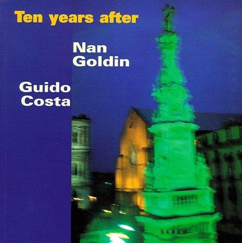 Ten Years After: Naples 1986-1996