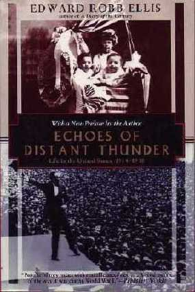 Echoes of Distant Thunder by Edward Robb Ellis