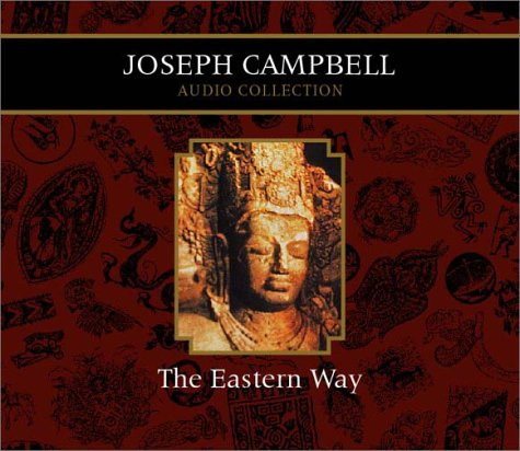 The Eastern Way - Joseph Campbell