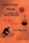 American Indian Genesis: The Blackfeet Story of Creation