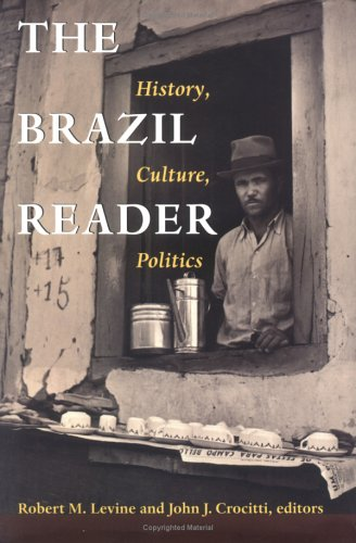 The Brazil Reader by Robert M. Levine