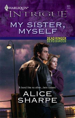 My Sister, Myself by Alice Sharpe