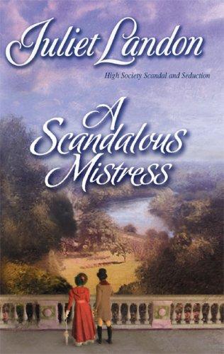 A Scandalous Mistress by Juliet Landon