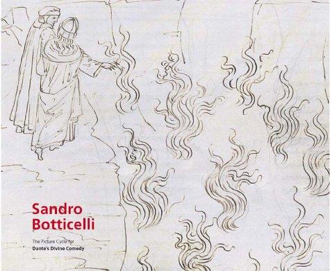 Sandro Botticelli: The Drawings for Dante's Divine Comedy