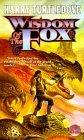 Wisdom of the Fox (Gerin the Fox, #2-3)
