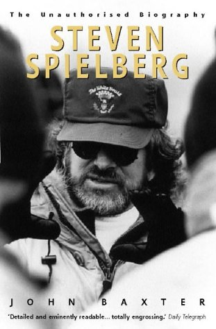 Steven Spielberg: The Unauthorised Biography