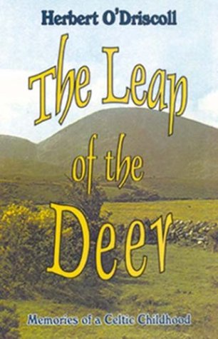 The Leap of the Deer: Memories of a Celtic Childhood