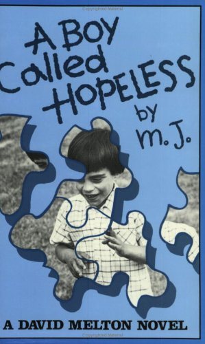 A Boy Called Hopeless: A David Melton Novel