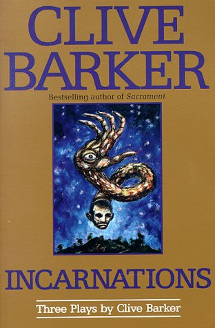 Incarnations by Clive Barker