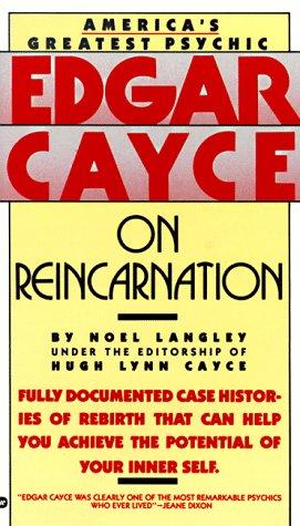Edgar Cayce on Reincarnation by Noel Langley