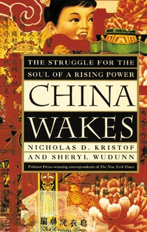 China Wakes by Nicholas D. Kristof