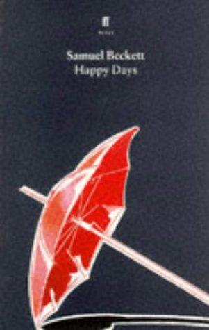 Happy Days by Samuel Beckett