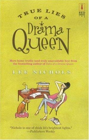 True Lies of a Drama Queen (Drama Queen, #2)