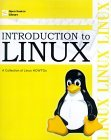 Introduction to Linux: A Collection of Linux HOWTOs