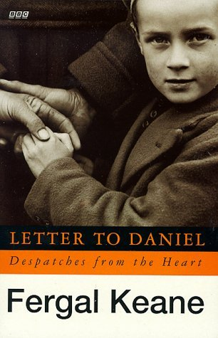 Letter To Daniel Tie In: Despatches From The Heart