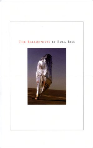 The Balloonists by Eula Biss