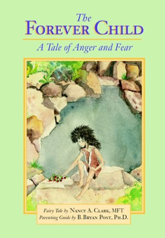 The Forever Child: A Tale Of Anger And Fear