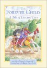 The Forever Child: A Tale of Lies and Love