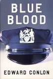 Blue Blood by Edward Conlon